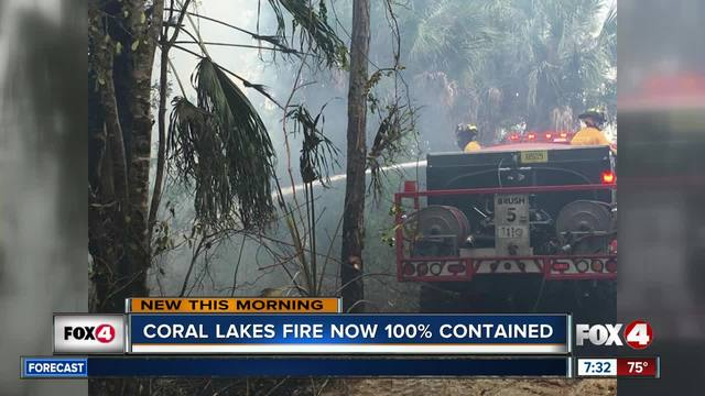 Coral Lakes fire now 100- contained - 7-30am Update