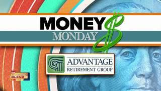 Money Monday Advantage Retirement: Saving For...