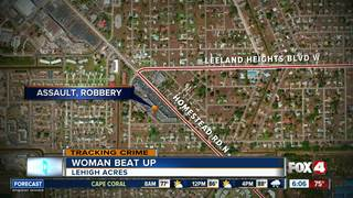 Woman robbed, beat up in Lehigh Acres