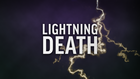 Person killed by lightning strike