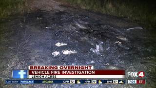 Vehicle fire investigation in Lehigh Acres