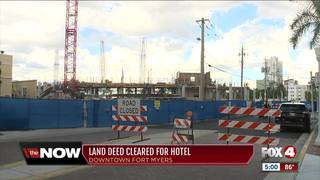 Land deed cleared for Downtown Fort Myers hotel
